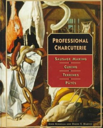 "Cover of ""Professional Charcuterie"" by John Kinsella & David Harvey"